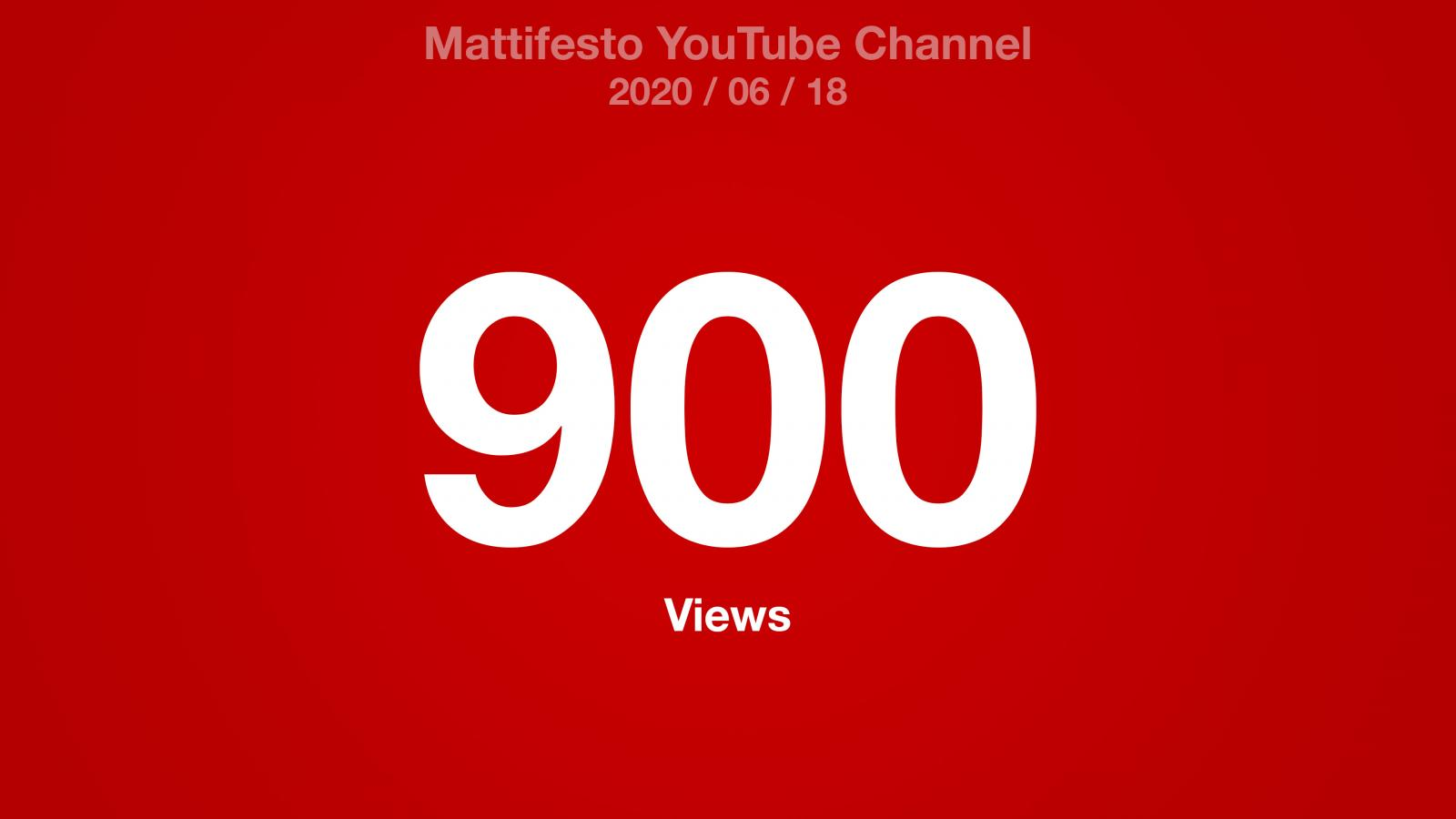 Mattifesto YouTube Channel 900 Views